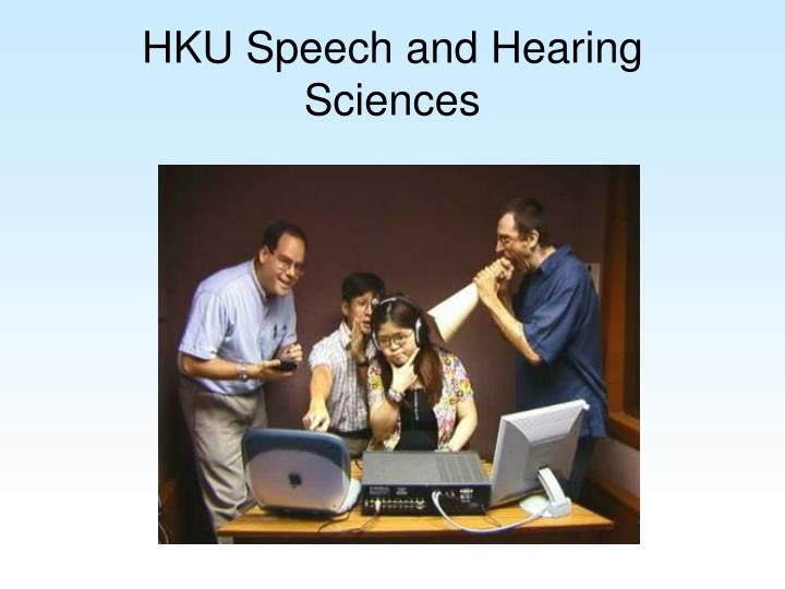 HKU Speech and Hearing Sciences