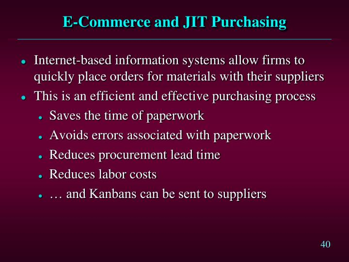 E-Commerce and JIT Purchasing