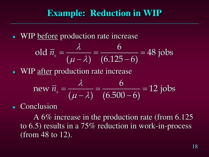 Example:  Reduction in WIP