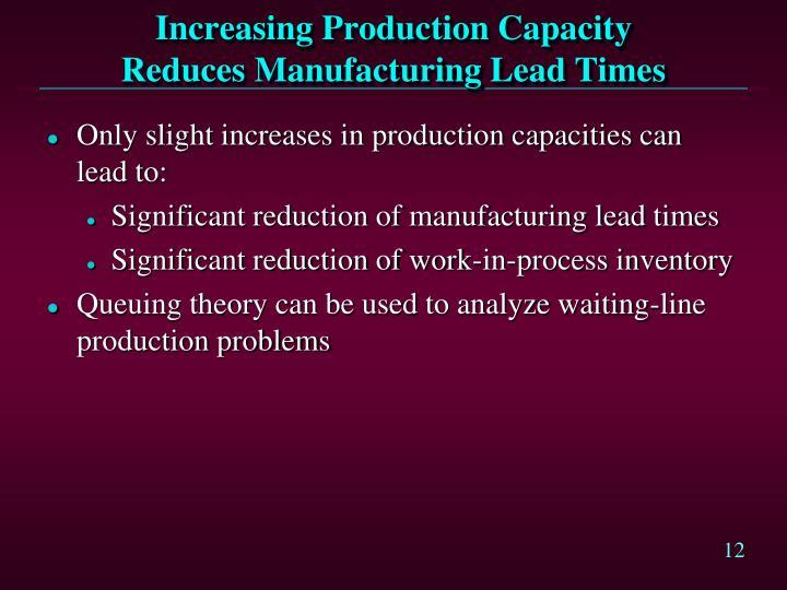 Increasing Production Capacity