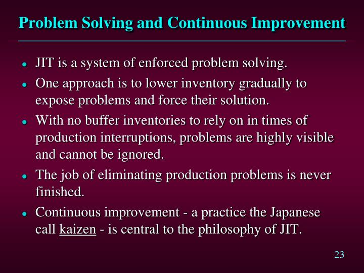 Problem Solving and Continuous Improvement