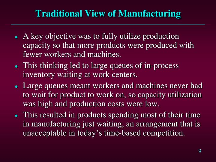 Traditional View of Manufacturing