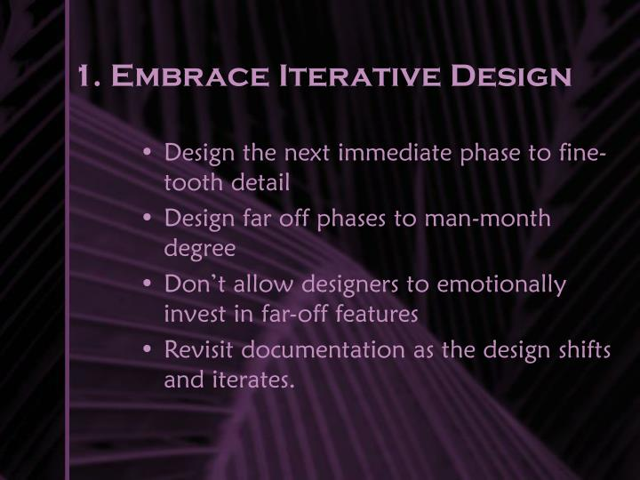 1. Embrace Iterative Design