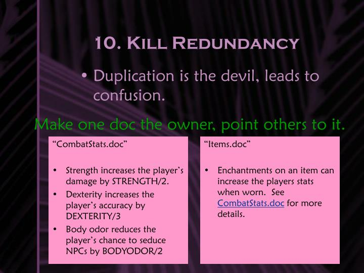 10. Kill Redundancy