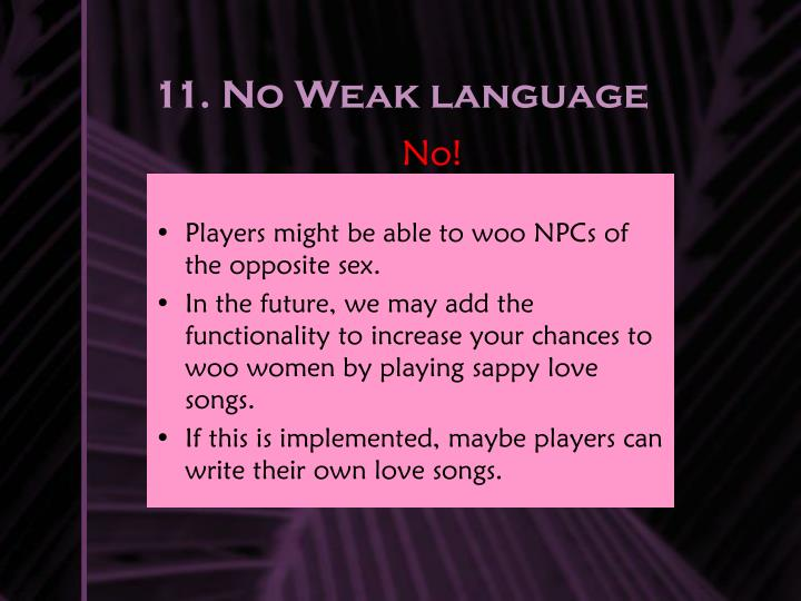 11. No Weak language