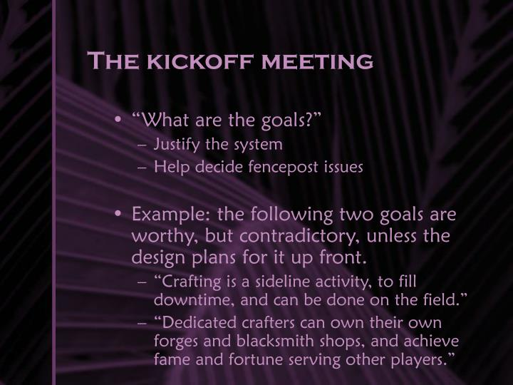The kickoff meeting