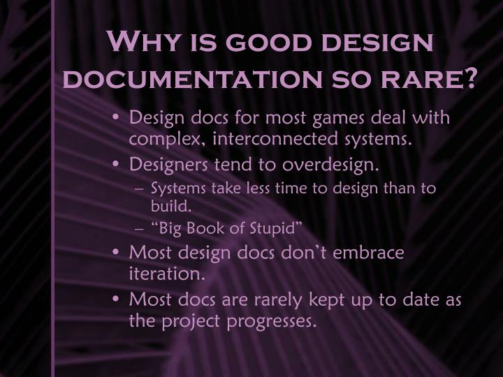 Why is good design documentation so rare?
