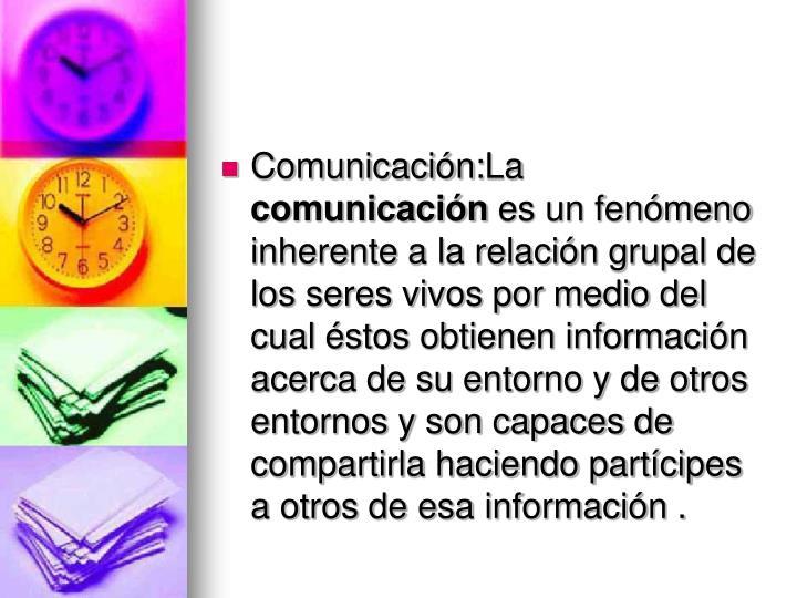 Comunicación: