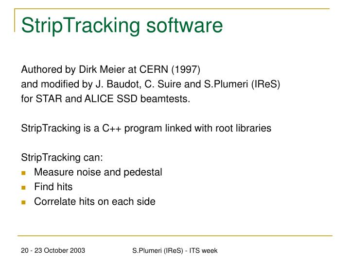 Striptracking software