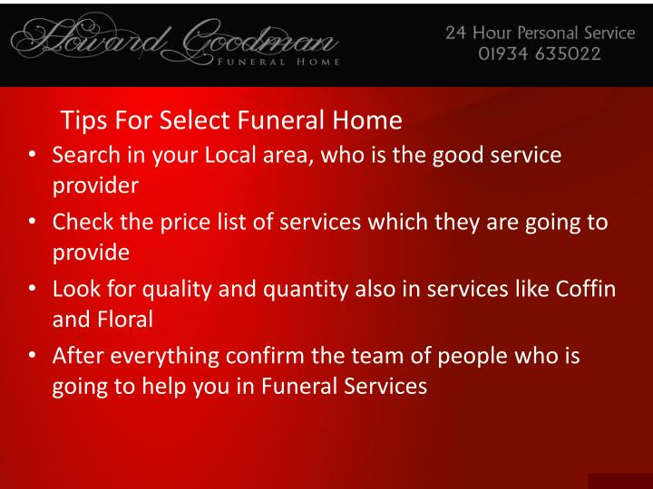 Tips for select funeral home