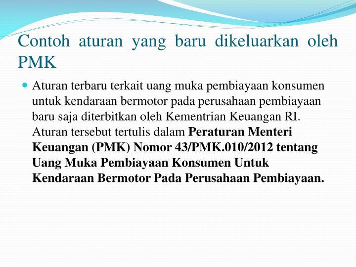 Contoh aturan yang baru dikeluarkan oleh PMK