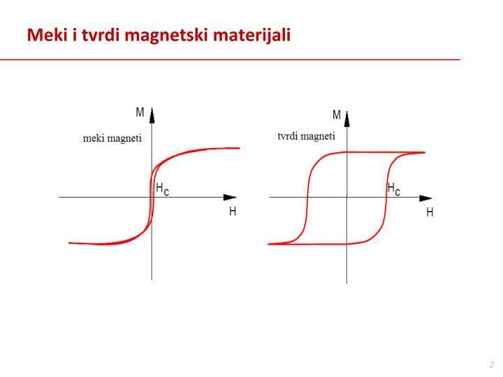 Meki i tvrdi magnetski materijali