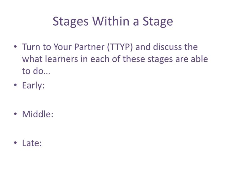 Stages Within a Stage