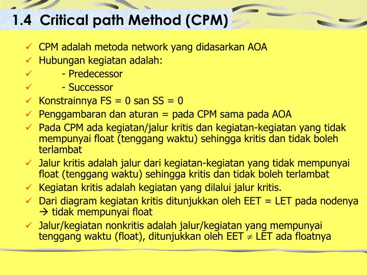 1.4  Critical path Method (CPM)