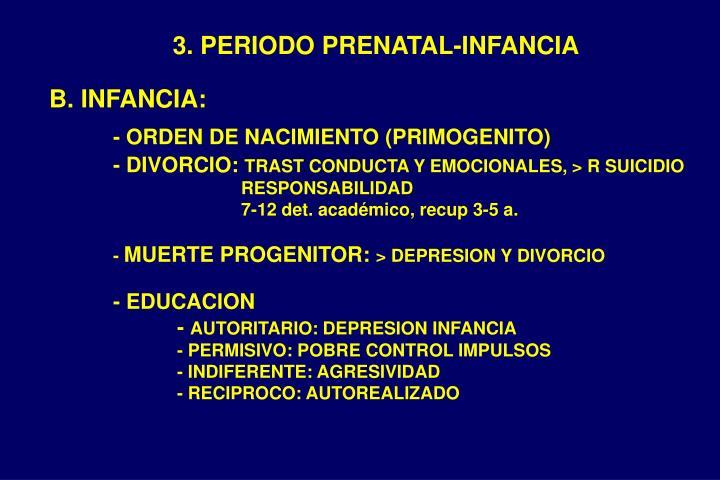 3. PERIODO PRENATAL-INFANCIA