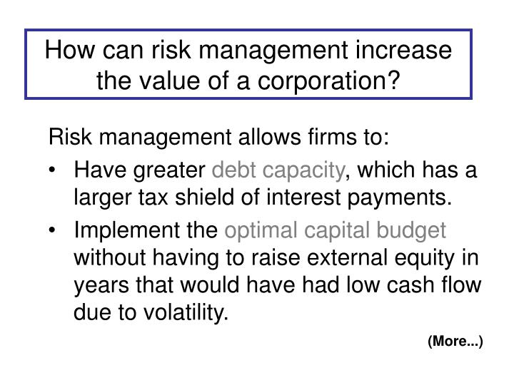 How can risk management increase the value of a corporation?