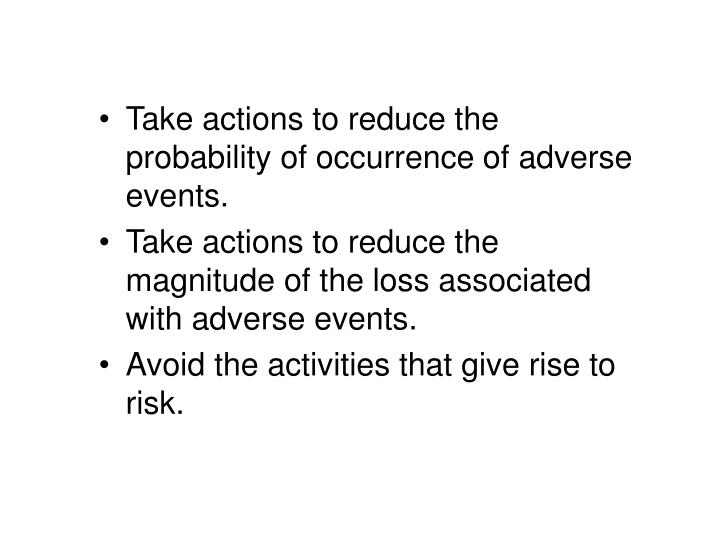 Take actions to