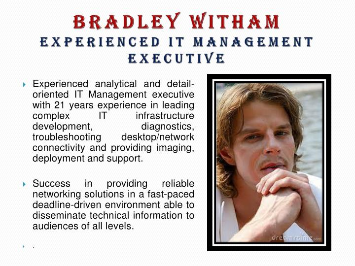 Bradley witham experienced it management executive