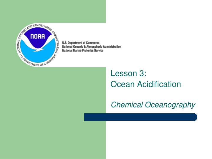 Lesson 3 ocean acidification chemical oceanography