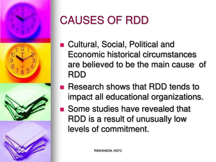 CAUSES OF RDD