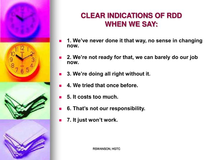 CLEAR INDICATIONS OF RDD