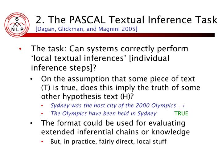 2. The PASCAL Textual Inference Task