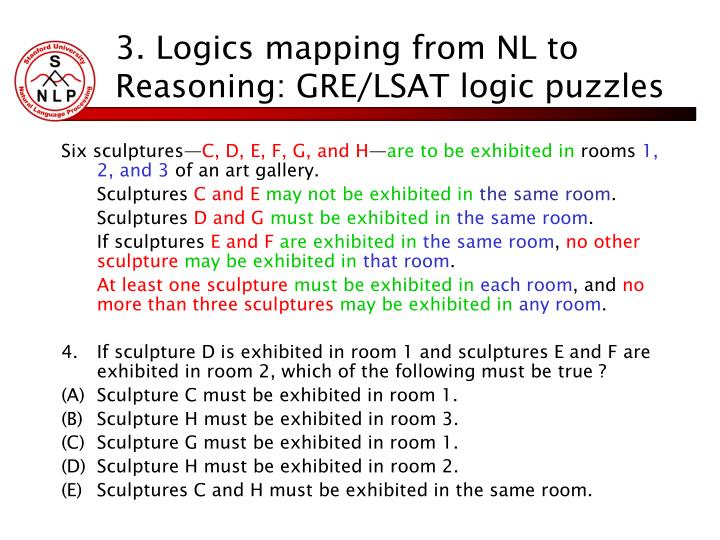 3. Logics mapping from NL to Reasoning: GRE/LSAT logic puzzles