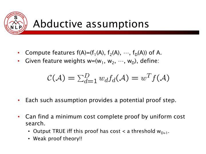 Abductive assumptions