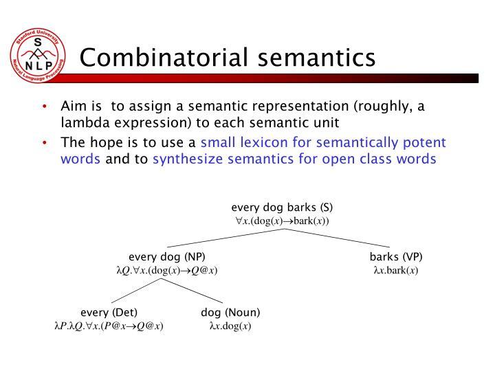 Combinatorial semantics