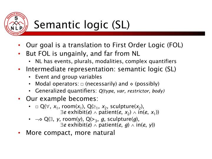Semantic logic (SL)