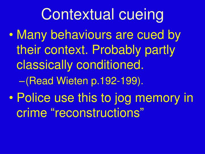 Contextual cueing