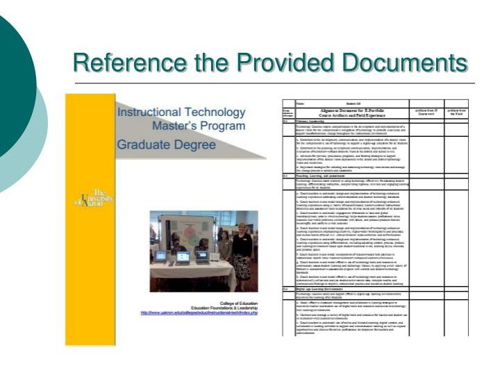 Reference the Provided Documents