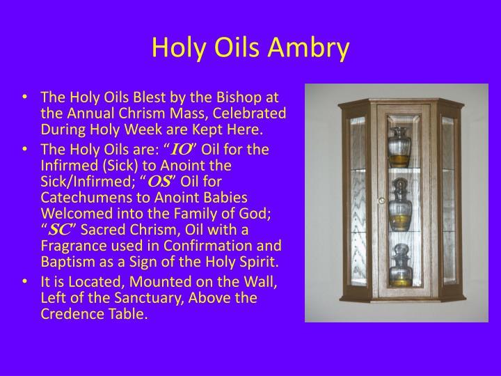 Holy Oils Ambry