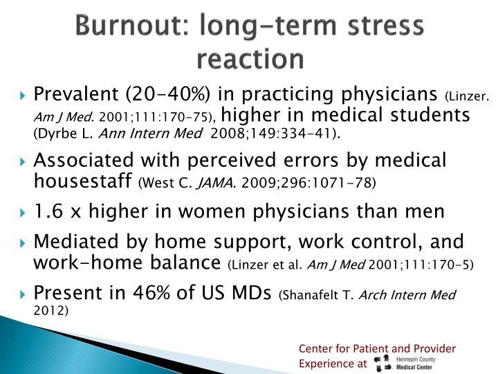 Burnout: long-term stress reaction