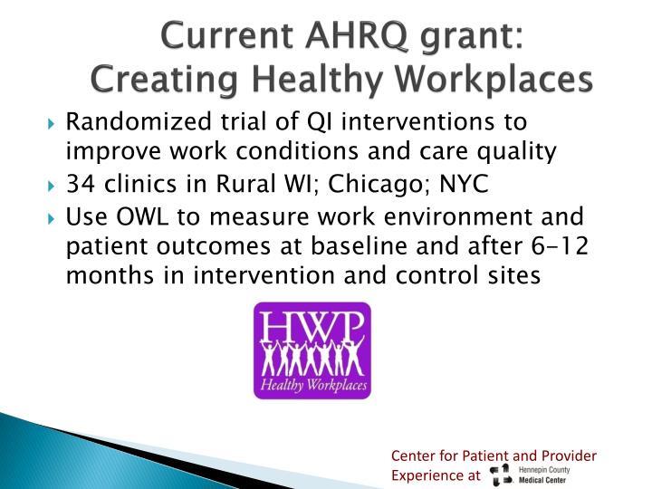 Current AHRQ grant: