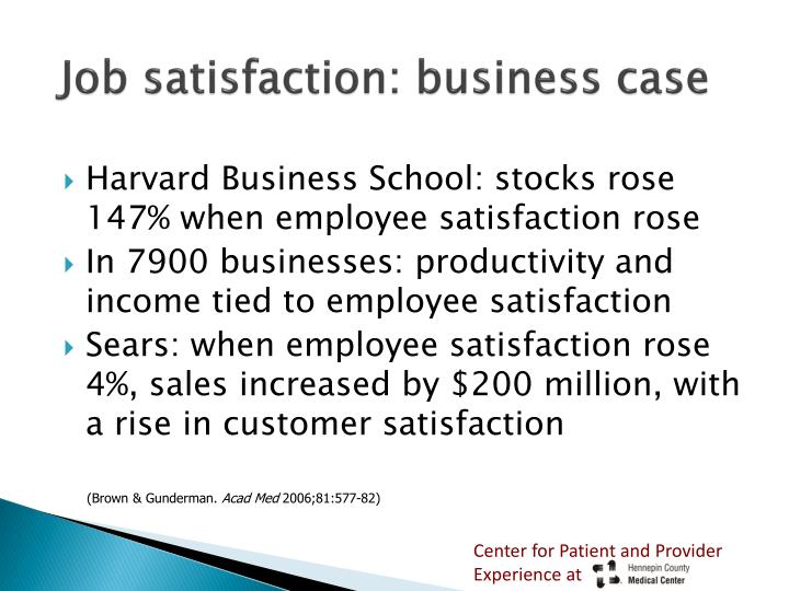 Job satisfaction: business case