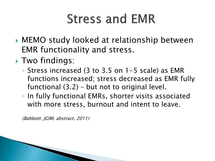 Stress and EMR