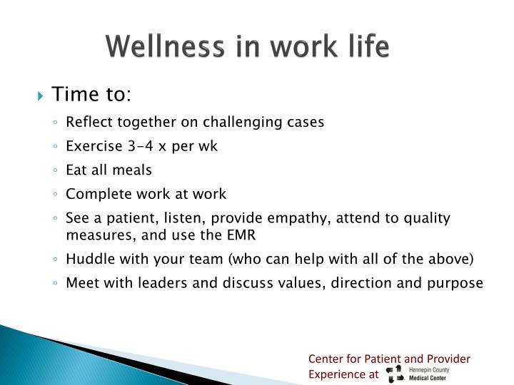 Wellness in work life