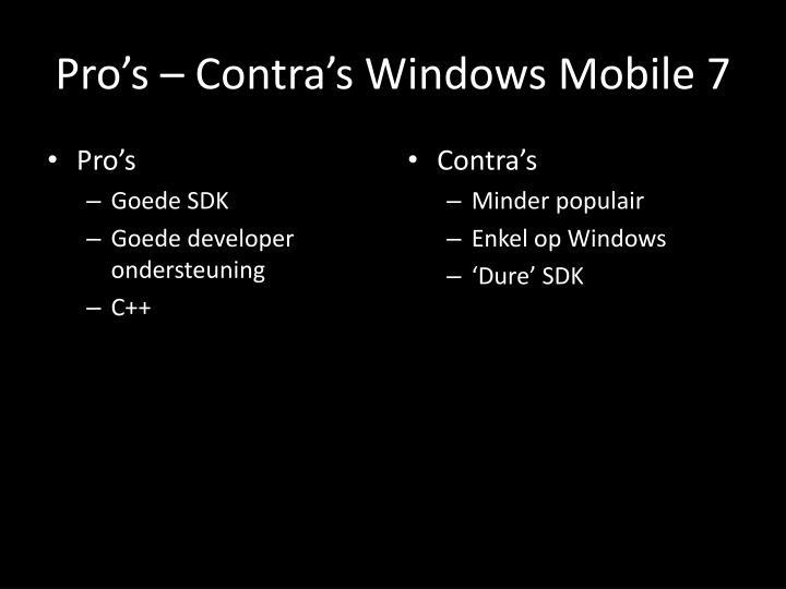 Pro's – Contra's Windows Mobile 7