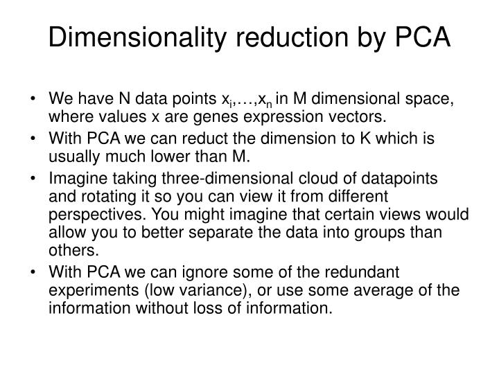Dimensionality reduction by PCA