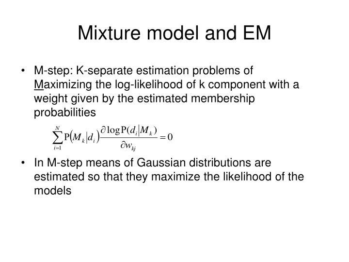 Mixture model and EM