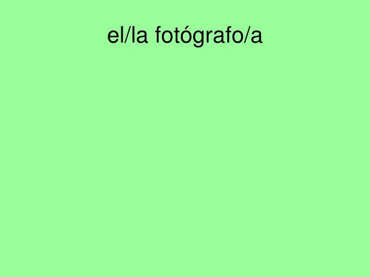 el/la fotógrafo/a