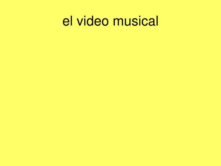 el video musical