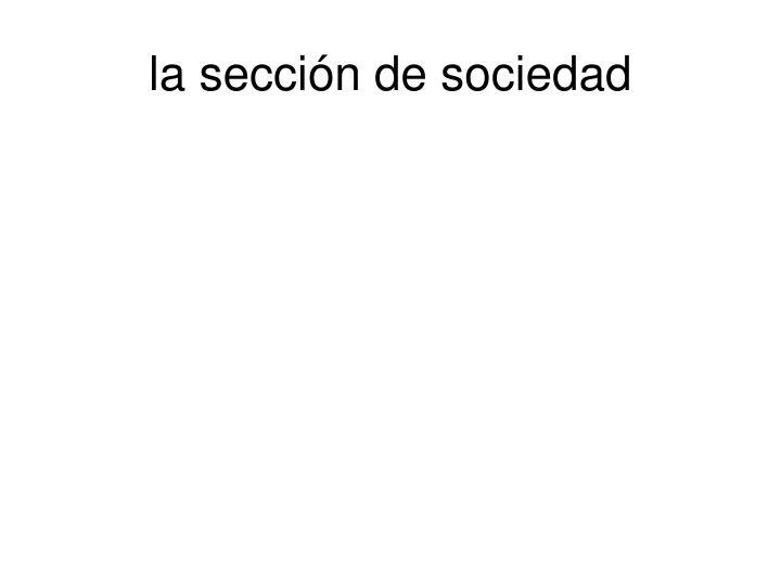 la sección de sociedad