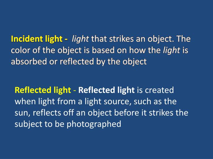 Incident light -