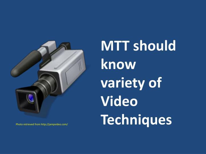 MTT should