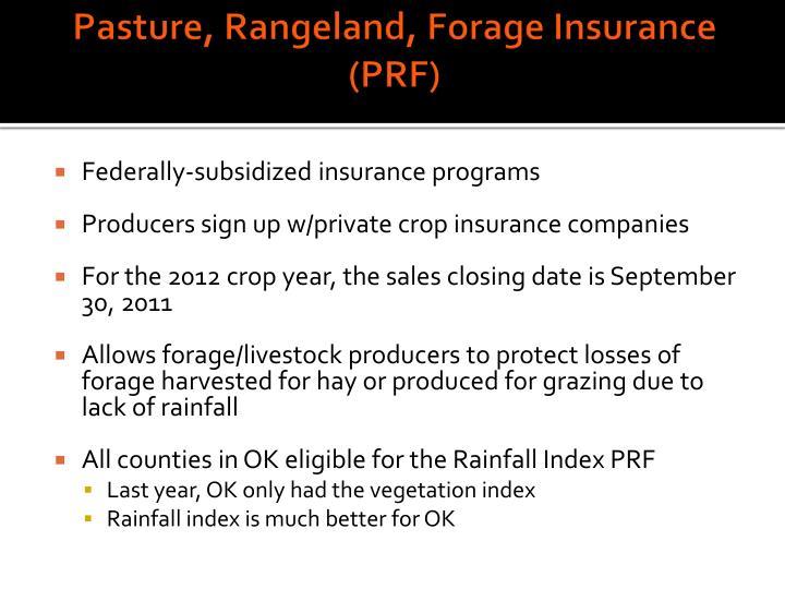 Pasture, Rangeland, Forage Insurance (PRF)