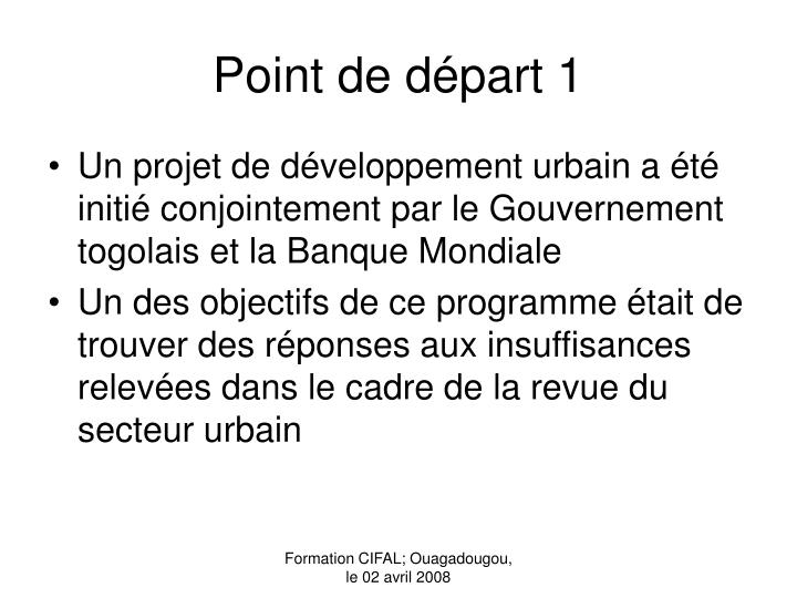 Point de départ 1