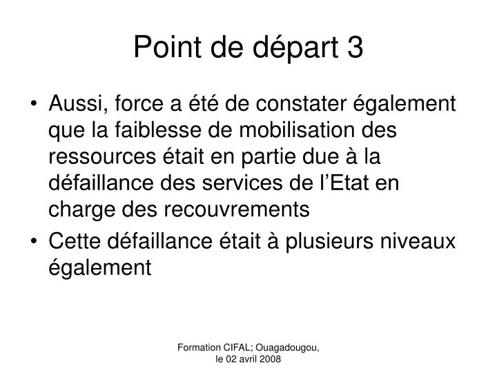 Point de départ 3