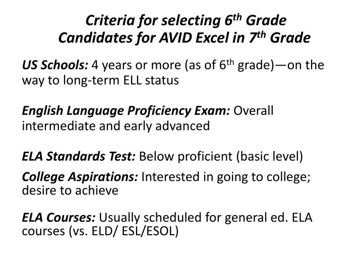 Criteria for selecting 6